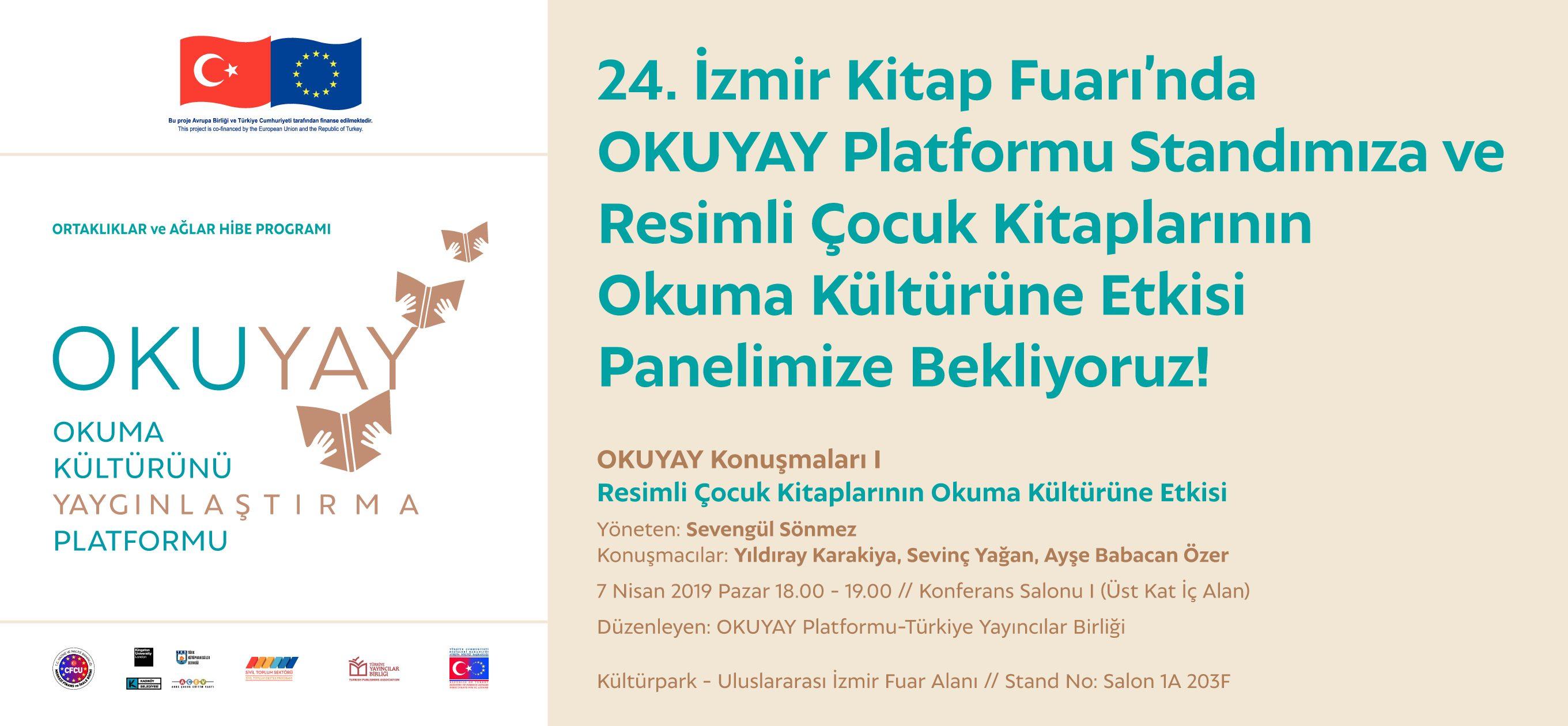 24. İzmir Kitap Fuarı'nda OKUYAY Platformu Standımıza ve Panelimize Bekliyoruz