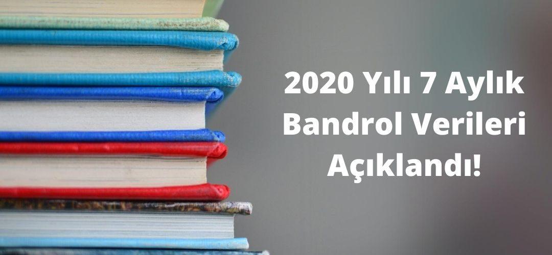 2020 Yılı 7 Aylık Bandrol Verileri Açıklandı!