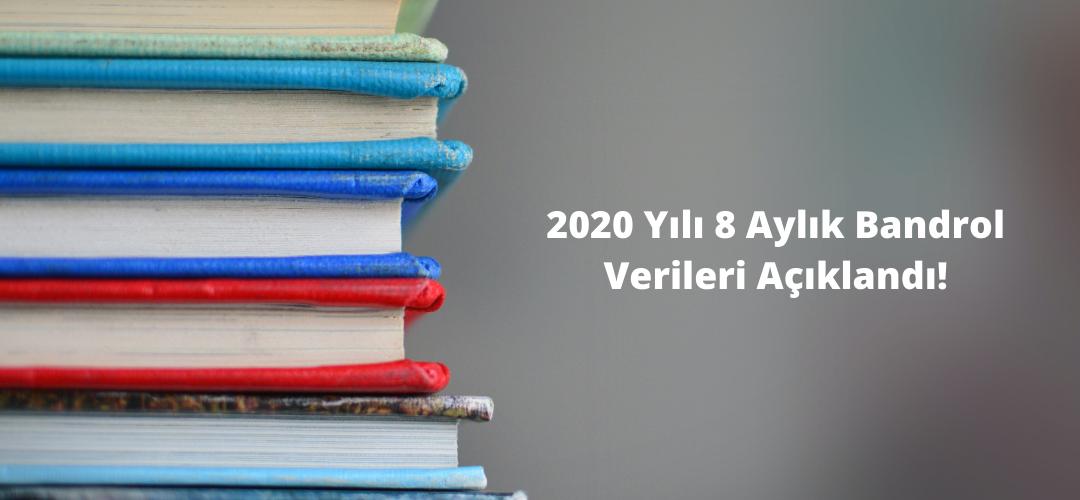 2020 Yılı 8 Aylık Bandrol Verileri Açıklandı!